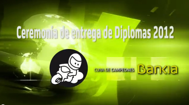 Vídeo: Entrega de Premios 2012. Cuna de Campeones Bankia